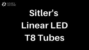 Sitler's linear led t8 tubes